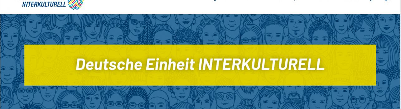 """""""Deutsche Einheit Interkulturell"""" – ein neuer Blick auf die deutsche Geschichte"""