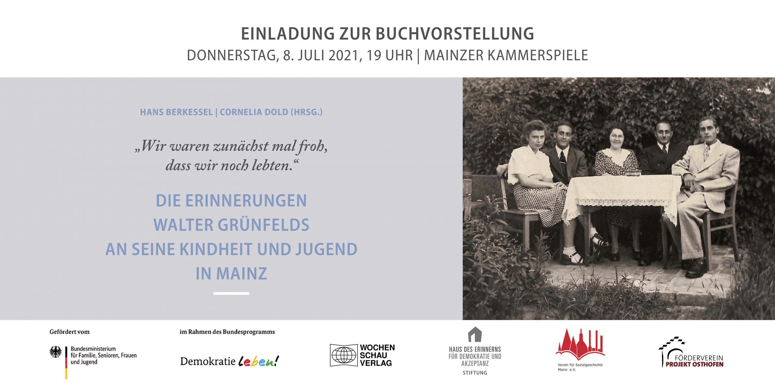 """Einladung zur Buchvorstellung """"Die Erinnerungen Walter Grünfelds an seine Kindheit und Jugend in Mainz"""" (HDE/Mainz, 08. Juli 2021)"""
