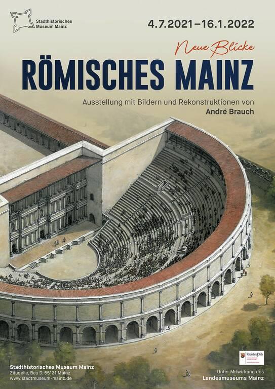 Neue Blicke auf das römische Mainz. Ausstellung mit Bildern und Rekonstruktionen von André Brauch startet am 04. Juli 2021 im Stadthistorischen Museum Mainz