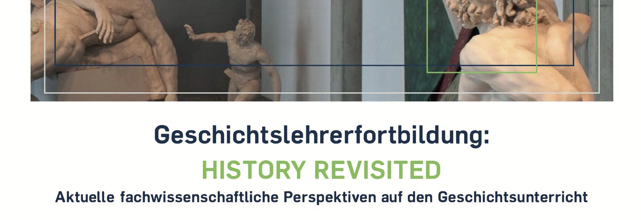 Online-Geschichtslehrerfortbildung der RUB Bochum: History revisited. Aktuelle fachwissenschaftliche Perspektiven auf den Geschichtsunterricht